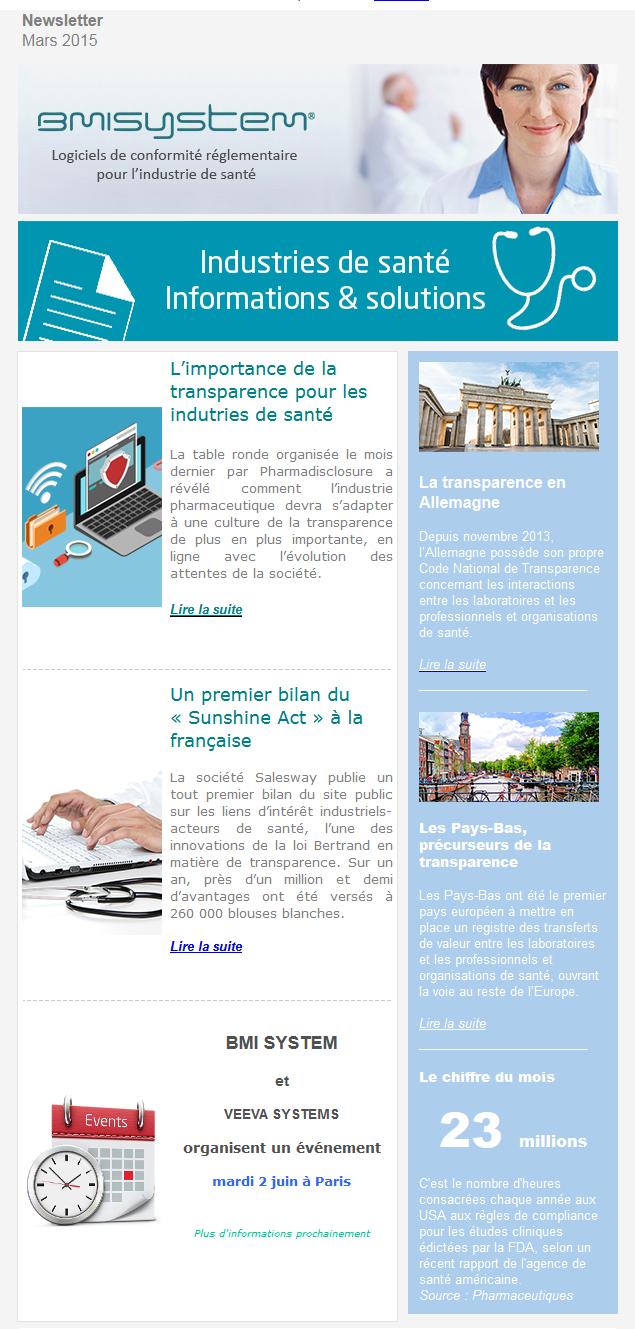 Newsletter BMI SYSTEM Mars 2015 - Importance de la transparence pour les industries de santé, un premier bilan du sunshine act à la française, BMI SYSTEM et Veeva Systems organisent un événement, la transparence en Allemagne, les Pays-Bas précurseurs de la transparence