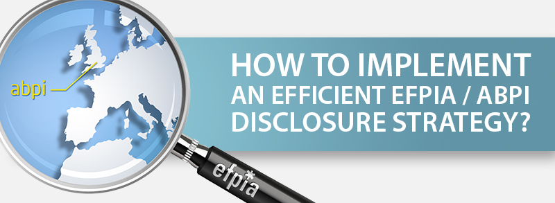 How to implement an efficient EFPIA / ABPI Disclosure Strategy?