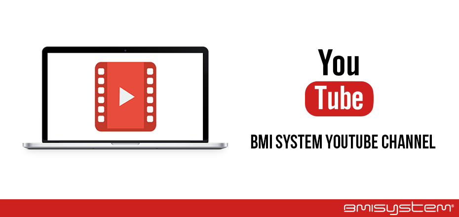 BMI SYSTEM is launching its YouTube channel!