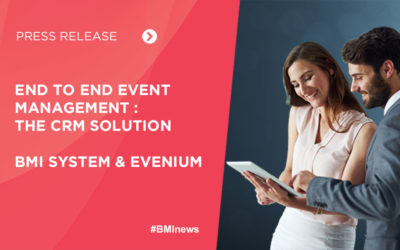 "BMI SYSTEM and EVENIUM launch an ""end to end"" event management offer for the Healthcare industry"